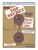 img - for Top Secret Resumes & Cover Letters, the 2nd. Edition Ebook for 2013 (Top Secret Resumes and Cover Letters) book / textbook / text book
