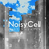 NoisyCell「Last Theater」
