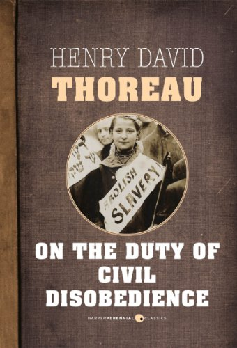 Henry Thoreau - On the Duty of Civil Disobedience