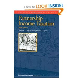 Partnership Income Taxation, 5th (Concepts and Insights) James R. Repetti and William H. Lyons