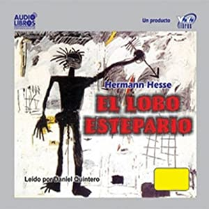El Lobo Estepario [Steppenwolf] | [Hermann Hesse]