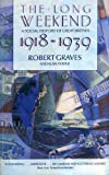 img - for The Long Weekend: Social History of Great Britain, 1918-39 book / textbook / text book