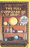 The Full Cupboard of Life: More From the No. 1 Ladies' Detective Agency (037543335X) by Alexander McCall Smith