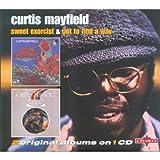 echange, troc Curtis Mayfield - Got to Find a Way/Sweet...