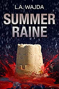 Summer Raine by L. A. Wajda ebook deal
