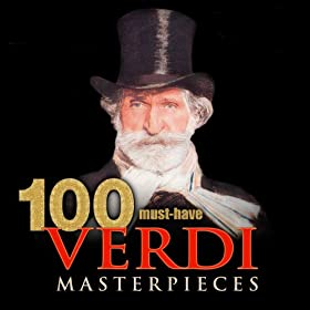 100 Must-Have Verdi Masterpieces