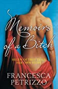 Memoirs of a Bitch: Francesca Petrizzo, Silvester Mazzarella: Amazon.com: Kindle Store