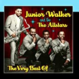 The Very Best Of Junior Walker & The All-Stars