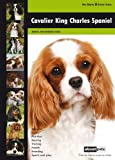 About Pets Cavalier King Charles Spaniel: Dog Breed Expert Series