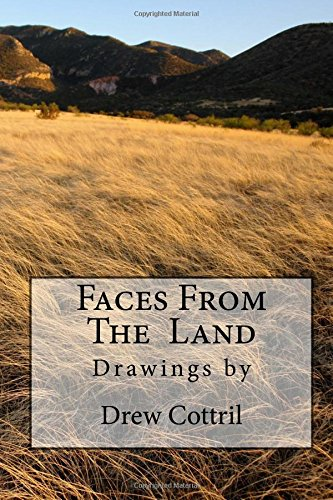 Faces from the Land (Volume 1)