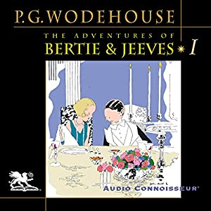 The Adventures of Bertie and Jeeves Audiobook