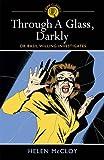 Through a Glass, Darkly: Dr Basil Willing Investigates (Arcturus Crime Classics) (Crime Classics 3)
