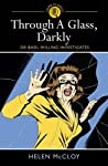 Through a Glass, Darkly: Dr Basil Willing Investigates (Crime Classics 3)
