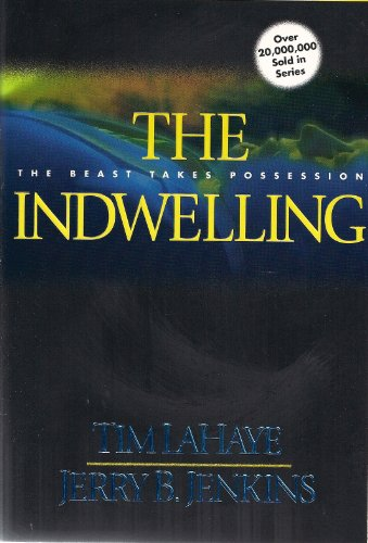 The Indwelling  by Tim LaHaye, Jerry B. Jenkins