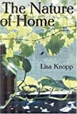 The Nature of Home: A Lexicon of Essays