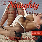 The Naughty Casting Call | Chastity Deschain