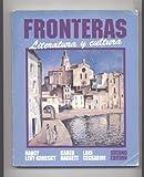 Fronteras: Literatura Y Cultura (003049012X) by Levy-Konesky, Nancy