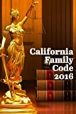 img - for California Family Code 2016 book / textbook / text book