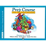 Alfred's Basic Piano Prep Course Christmas Joy!, Bk B: For the Young Beginner