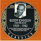 Buddy Johnson and his band: 1939-1942