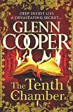 Glenn Cooper The Tenth Chamber