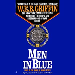 Men in Blue: Badge of Honor, Book 1 | [W. E. B. Griffin]