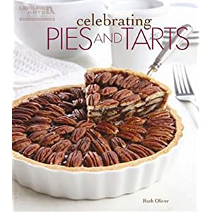 Celebrating Pies and Tarts (Celebrating Cookbooks)