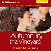 Autumn in the Vineyard: St. Helena Vineyard, Book 3 | [Marina Adair]