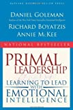 img - for Primal Leadership: Learning to Lead With Emotional Intelligence by Daniel Goleman (2004-03-01) book / textbook / text book