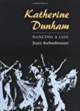 img - for Katherine Dunham: DANCING A LIFE Hardcover - September 12, 2002 book / textbook / text book