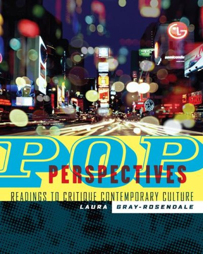 Pop Perspectives: Readings to Critique Contemporary Culture