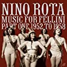 Music For Fellini Part One 1952-58