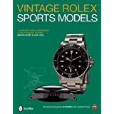 Vintage Rolex Sports Models: A Complete Visual Reference & Unauthorized History