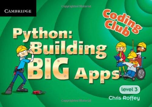 Coding Club Level 3 Python: Building Big Apps