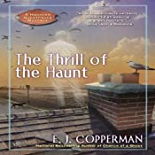 The Thrill of the Haunt: A Haunted Guesthouse Mystery | [E. J. Copperman]