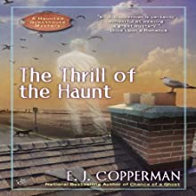 The Thrill of the Haunt: A Haunted Guesthouse Mystery (       UNABRIDGED) by E. J. Copperman Narrated by Amanda Ronconi
