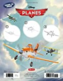 Learn to Draw Disney's Planes: Featuring Dusty Crophopper, Skipper Riley, Ripslinger, El Chupacabra, and all your favorite characters! (Licensed Learn to Draw)