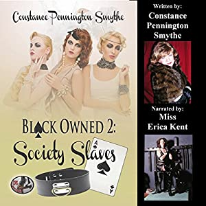 Black Owned 2: Society Slaves Audiobook