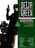 Delta Green: Extraordinary Renditions