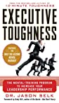Executive toughness : the mental-training program to increase your leadership performance