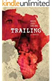 Trailing: A Memoir (English Edition)