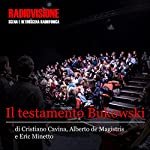 Testamento Bukowski | Cristiano Cavina,Eric Minetto,Alberto De Magristris
