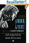 Amour � mort: Le meurtre de Kurt Cobain