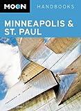 Moon Minneapolis & St. Paul (Moon Handbooks)