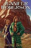 Sword-Bound: A Novel of Tiger and Del