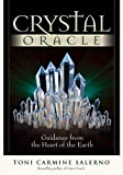 Crystal Oracle: Guidance from the Heart of the Earth with Book(s) and Cards