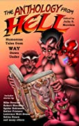 The Anthology From Hell: Humorous Tales from WAY Down Under by Mike Resnik, Robert Sheckley, Spider Robinson, Esther Friesner, Lawrence Watt-Evans, Selina Rosen, And many more, Julia Mandala, Glenn R. Sixbury, Mike Resnick, Esther M. Friesner, Lawrence Watt-Evan, et.al. cover image
