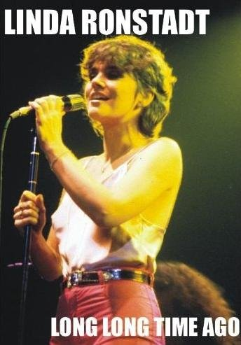 Linda Ronstadt - Long Long Time Ago (The Clips)