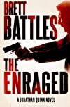 The Enraged  (A Jonathan Quinn Novel) (Volume 7)