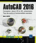 AutoCAD 2016 - Conception, dessin 2D...